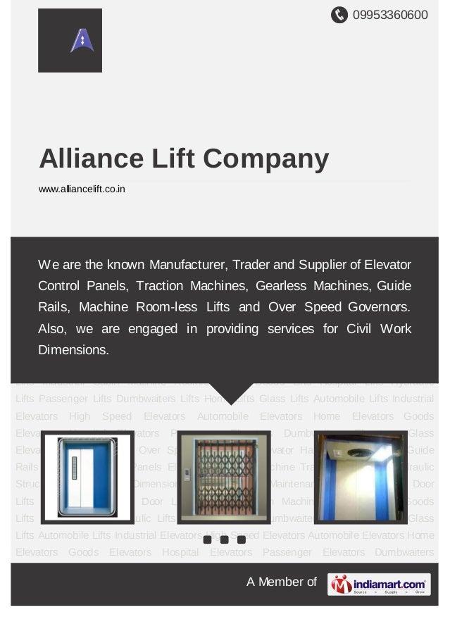 09953360600A Member ofAlliance Lift Companywww.alliancelift.co.inAuto Door Lifts Manual Collapsible Door Lifts Industrial ...