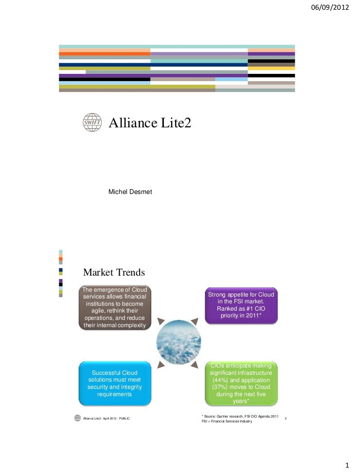 06/09/2012                   Alliance Lite2                   Michel DesmetMarket TrendsThe emergence of Cloudservices all...