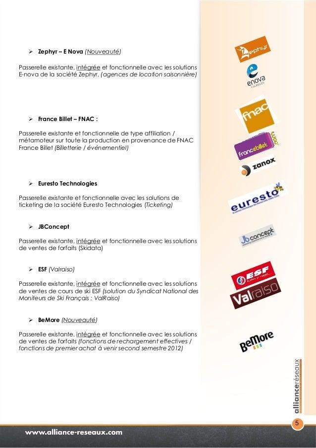 5   Zephyr – E Nova (Nouveauté)  Passerelle existante, intégrée et fonctionnelle avec les solutions  E-nova de la société...