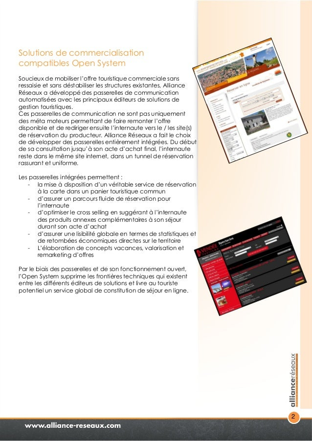 2  Solutions de commercialisation  compatibles Open System  Soucieux de mobiliser l'offre touristique commerciale sans  re...