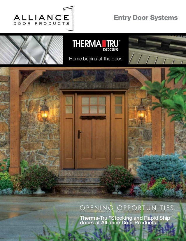 Home begins at the door. Entry Door Systems Therma-Tru \ Stocking and Rapid ... & Alliance Therma-Tru W Canada In Stock 2014