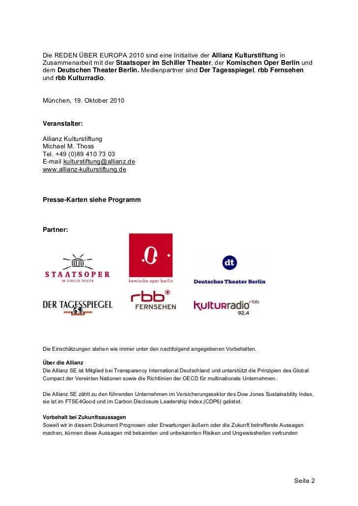 Die REDEN ÜBER EUROPA 2010 sind eine Initiative der Allianz Kulturstiftung inZusammenarbeit mit der Staatsoper im Schiller...