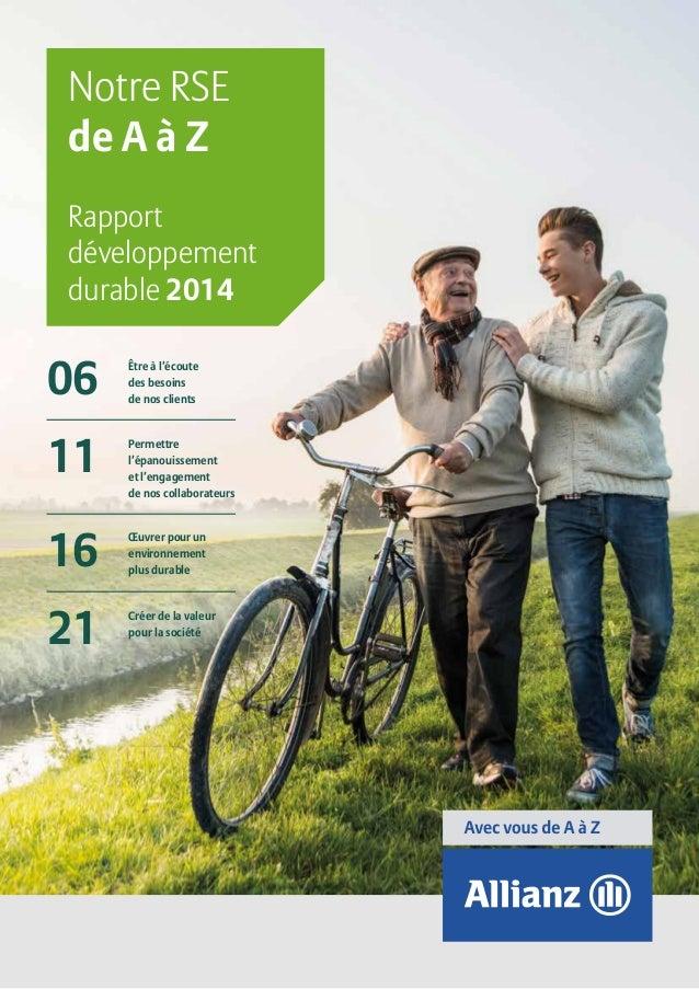Notre RSE de A à Z Rapport développement durable 2014 06 11 16 21 Être à l'écoute des besoins de nos clients Permettre l'é...