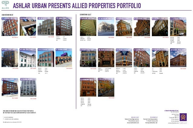ASHLAR URBAN PRESENTS ALLIED PROPERTIES PORTFOLIO DOWNTOWN EAST  DOWNTOWN WEST 379 adelaide street west  FULLY LEASED  FUL...