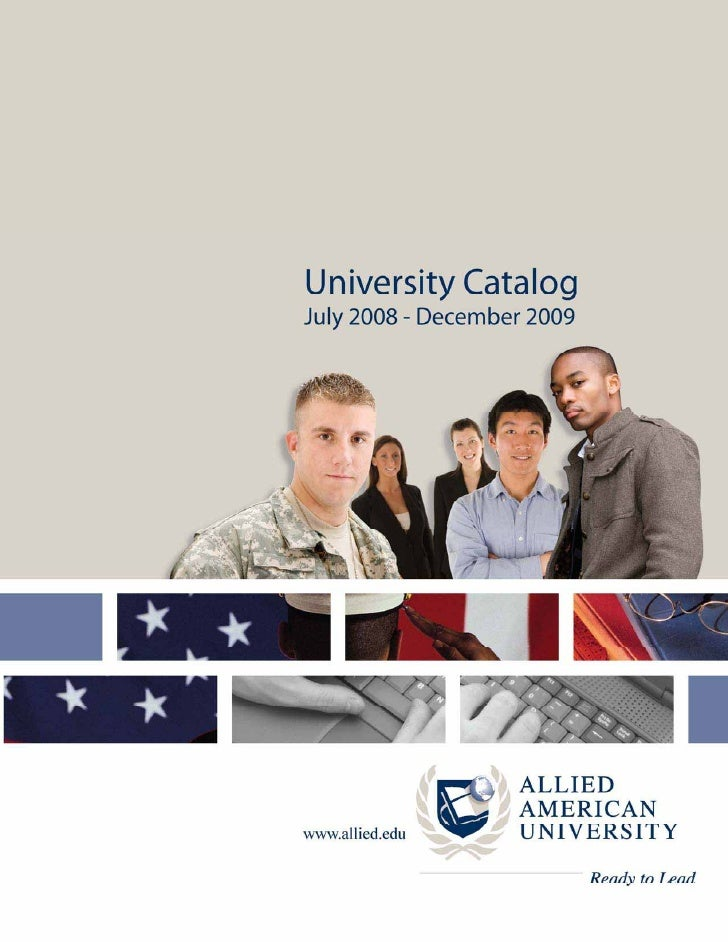 2008-2009 UNIVERSITY CATALOG                                                 Table of Contents  1. About Allied American U...