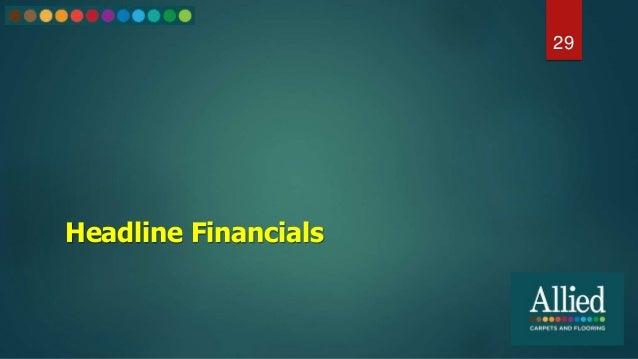 Headline Financials 29
