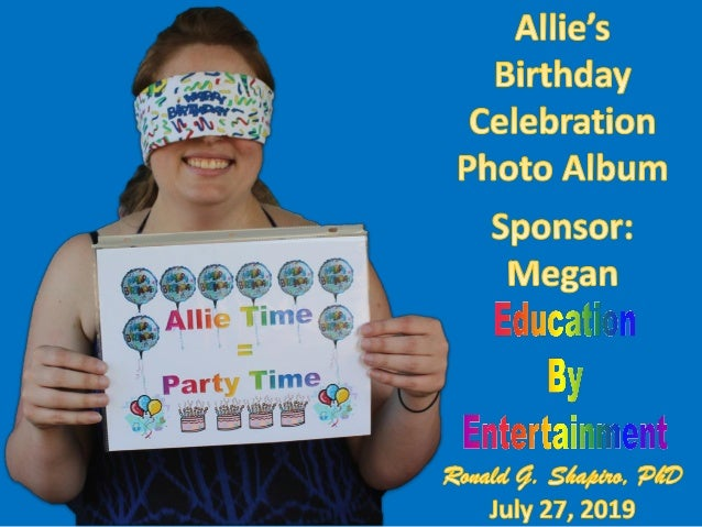 Allie's Birthday Celebration Photo Album 2019-07-27