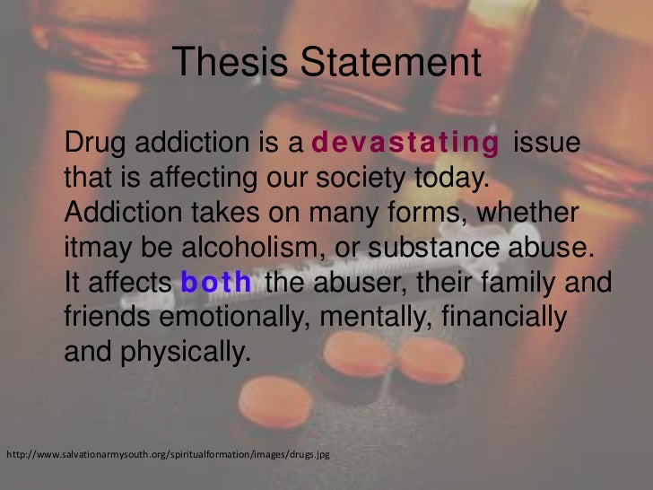 A thesis statement about drugs