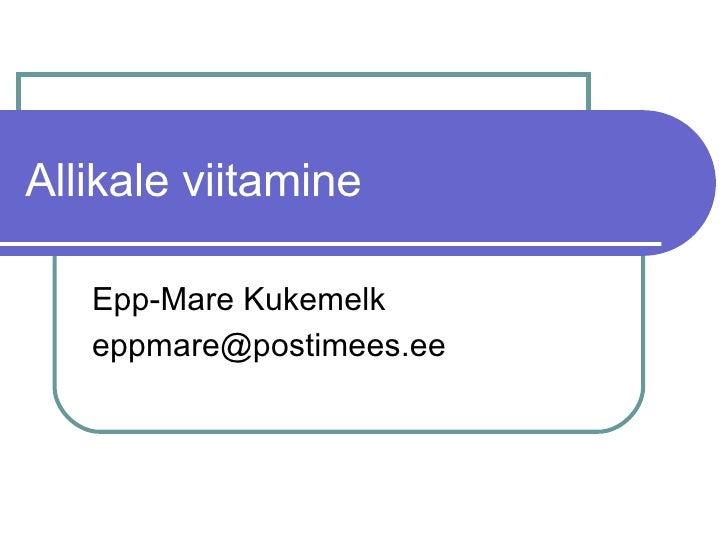 Allikale viitamine Epp-Mare Kukemelk [email_address]