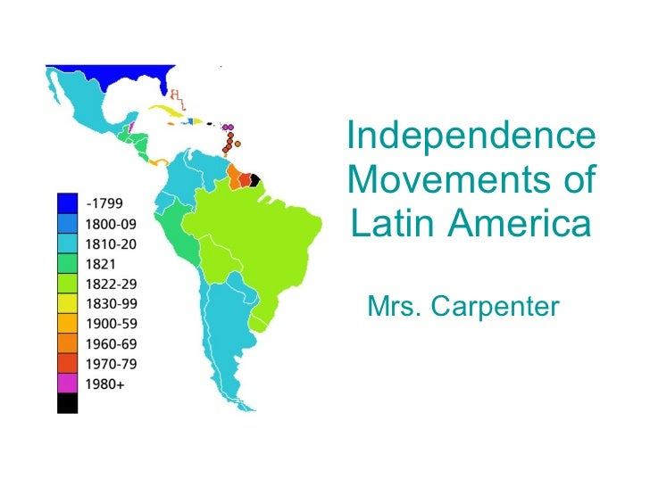 Independence from Spanish rule in South America