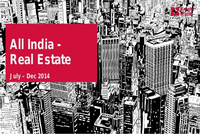 All India - Real Estate July – Dec 2014
