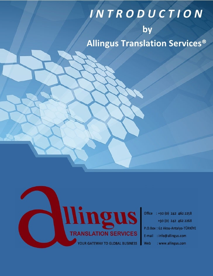 INTRODUCTION              byAllingus Translation Services®
