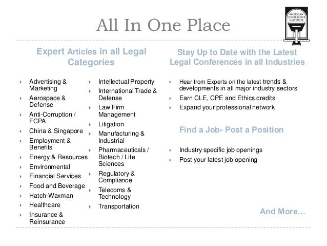 All In One PlaceExpert Articles in all LegalCategoriesStay Up to Date with the LatestLegal Conferences in all Industries ...