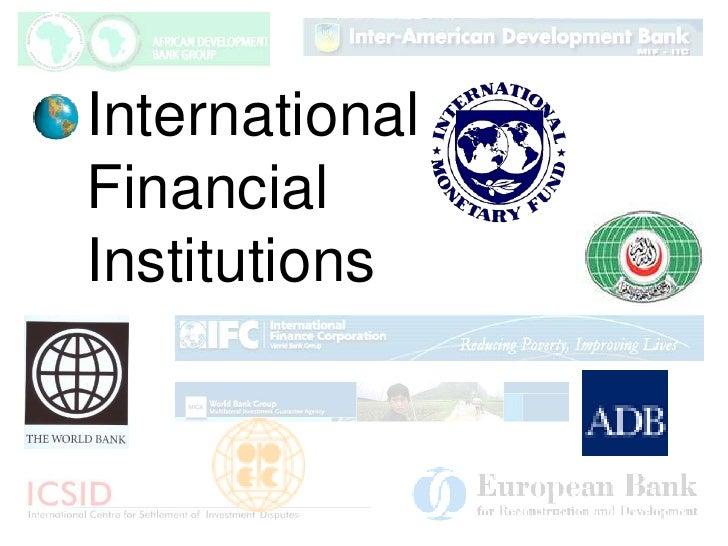 International Financial Institutions<br />Constance L. Danner<br />