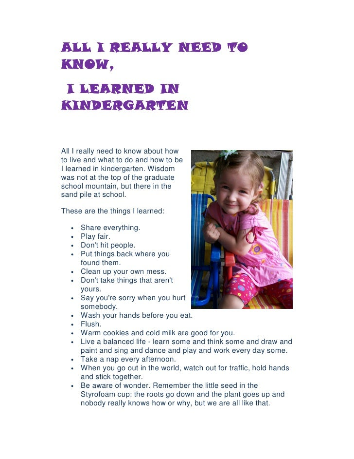 All I Really Need To Know I Learned in Kindergarten - The ...