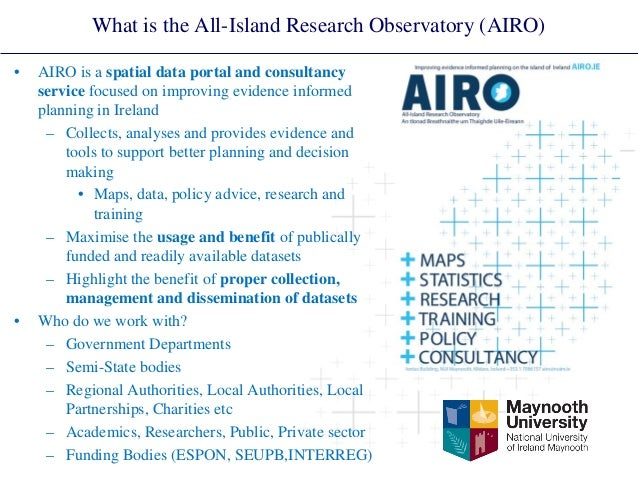 What is the All-Island Research Observatory (AIRO)  •  AIRO is a spatial data portal and consultancy service focused on im...