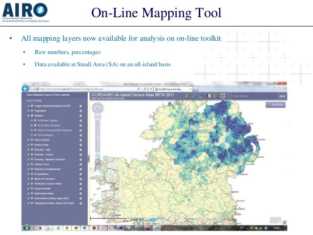 On-Line Mapping Tool  •  All mapping layers now available for analysis on on-line toolkit  •  Raw numbers, percentages  • ...