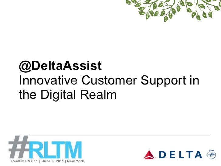 @DeltaAssist Innovative Customer Support in the Digital Realm