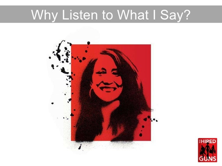 Why Listen to What I Say?