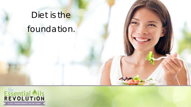 Changing Your Diet • Small changes   • Incremental changes   • Dietary principles   • Essential oil supplements...