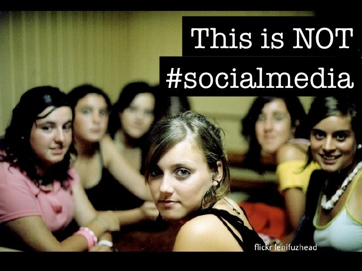 This is NOT#socialmedia