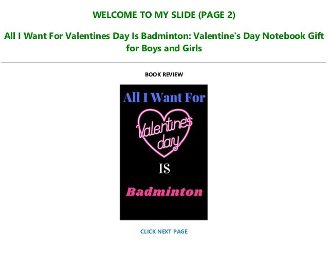 Day valentines girls what for want What men
