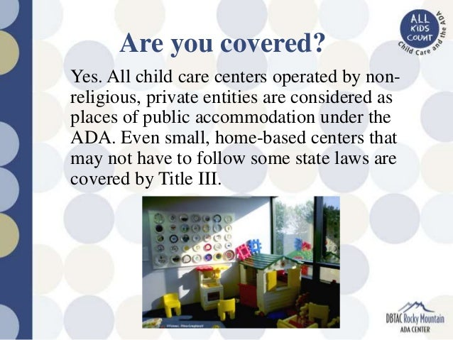 regulations for care of child with disability The department services and supports for children with developmental disabilities operate within rules and regulations that are help a family to care for.