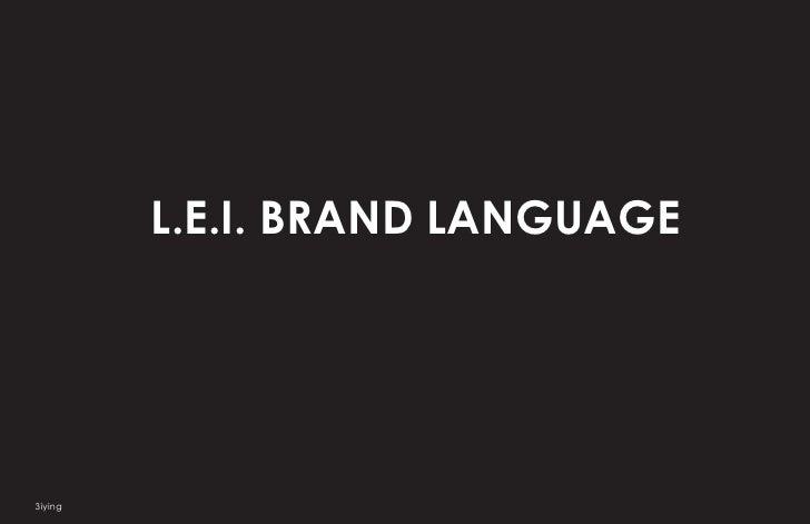 L.E.I. BRAND LANGUAGE     3iying