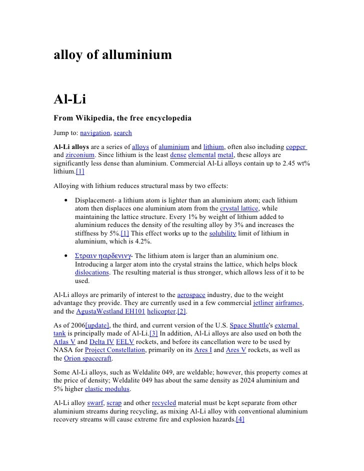 alloy of alluminium   Al-Li From Wikipedia, the free encyclopedia Jump to: navigation, search Al-Li alloys are a series of...