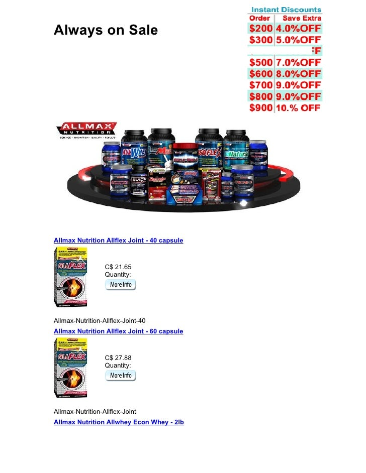Always on Sale     Allmax Nutrition Allflex Joint - 40 capsule                      C$ 21.65                   Quantity:  ...