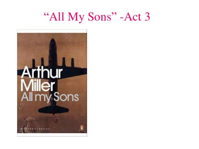 """""""All My Sons"""" -Act 3"""