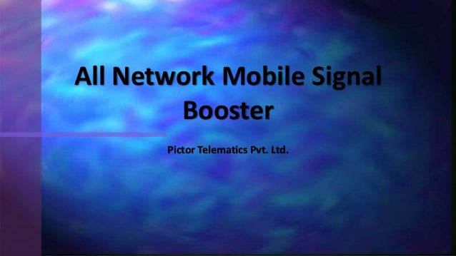 Pictor Telematics Pvt. Ltd. All Network Mobile Signal Booster