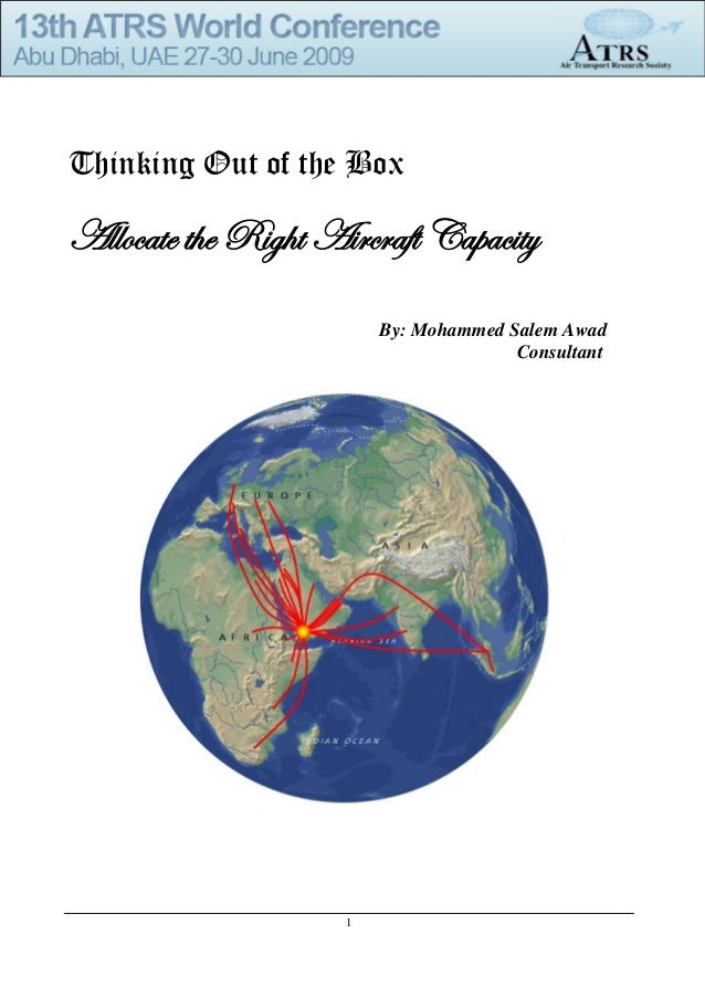 Thinking Out of the BoxAllocate the Right Aircraft Capacity                         By: Mohammed Salem Awad               ...