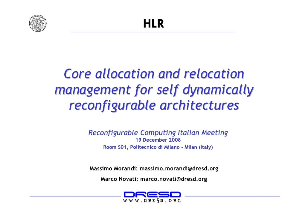HLR    Core allocation and relocation management for self dynamically   reconfigurable architectures      Reconfigurable C...
