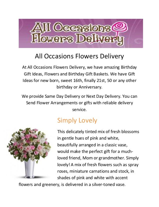 All Occasions Flowers Delivery At We Have Amazing Birthday Gift Ideas Mothers
