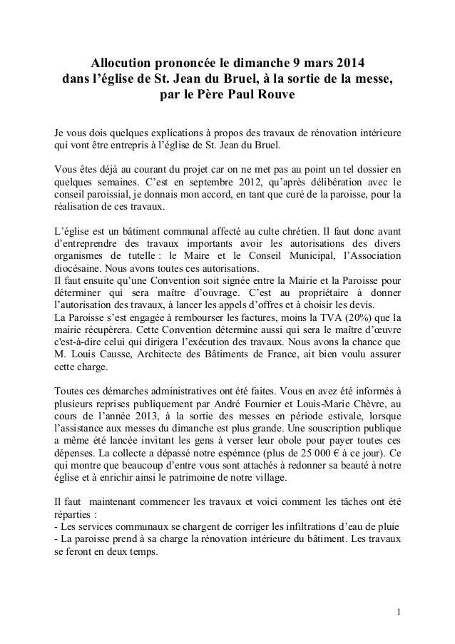1 Allocution prononc€e le dimanche 9 mars 2014 dans l'€glise de St. Jean du Bruel, ' la sortie de la messe, par le Pƒre Pa...