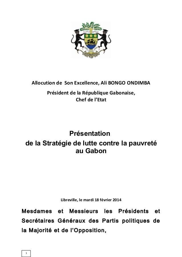 Allocution de Son Excellence, Ali BONGO ONDIMBA Président de la République Gabonaise, Chef de l'Etat  Présentation de la S...