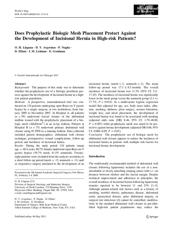 World J SurgDOI 10.1007/s00268-011-1131-6Does Prophylactic Biologic Mesh Placement Protect Againstthe Development of Incis...
