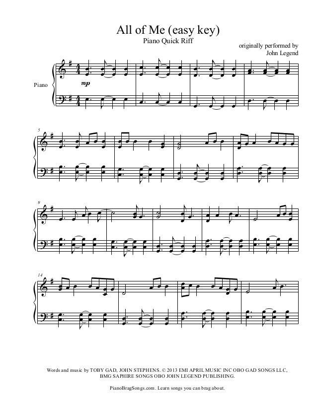All of Me (easy key) Piano Quick Riff  Piano  5  # œ. & œ. ? # œ .. œ  9  &  j œ. œ œ œ œ. œ œ œ  # 4 œ . œj œ œ & 4 œ. œ ...