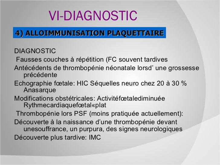 Alloimmunisation 2011 sf - Fausse couche tardive signes ...