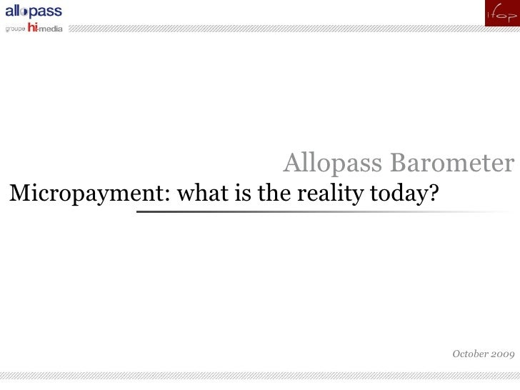 pour                          Allopass Barometer Micropayment: what is the reality today?                                 ...