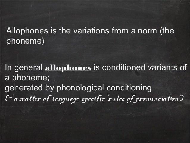 Allophone Slide 3