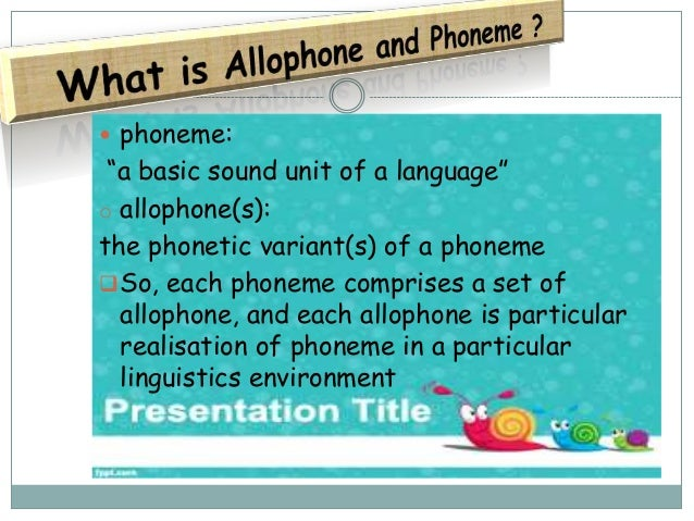 Allophone and phoneme. persentation Slide 2