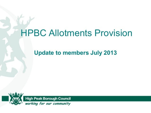 HPBC Allotments Provision Update to members July 2013