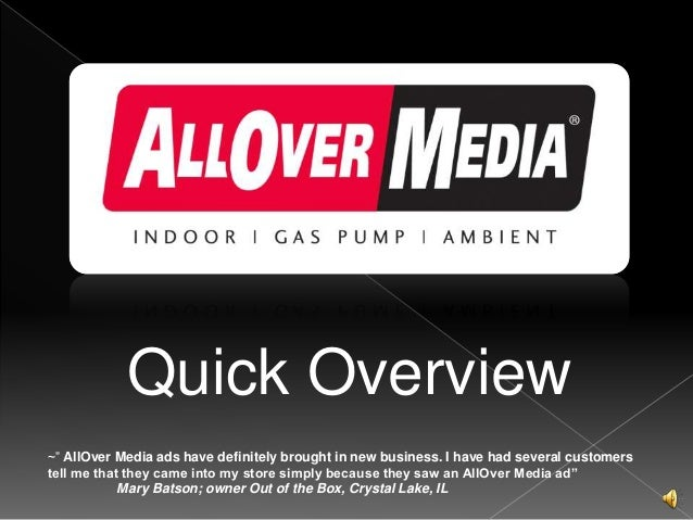 "Quick Overview ~"" AllOver Media ads have definitely brought in new business. I have had several customers tell me that the..."