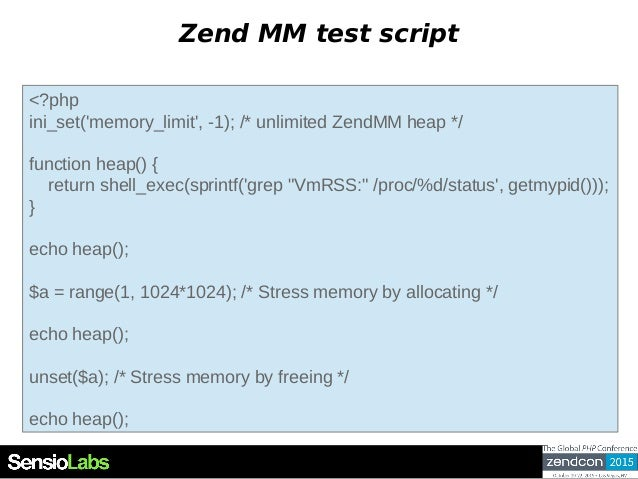 Zend MM test script <?php ini_set('memory_limit', -1); /* unlimited ZendMM heap */ function heap() { return shell_exec(spr...