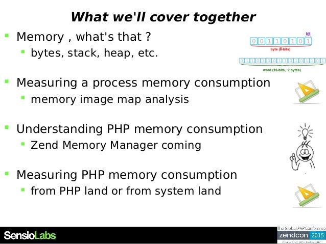 What we'll cover together  Memory , what's that ?  bytes, stack, heap, etc.  Measuring a process memory consumption  m...