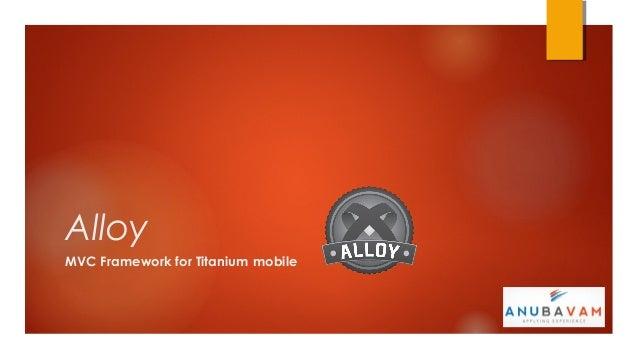 AlloyMVC Framework for Titanium mobile