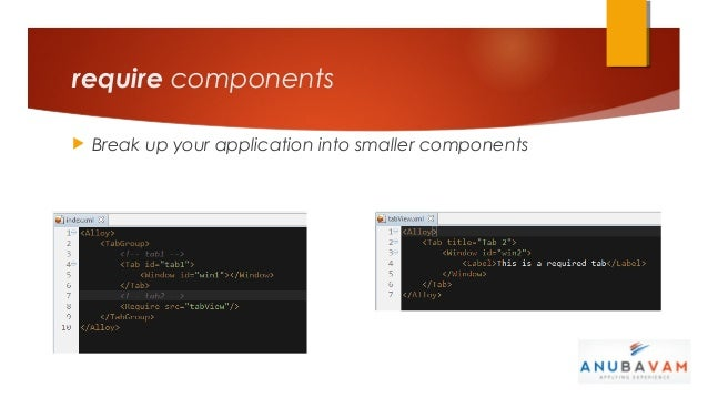 require components   Break up your application into smaller components