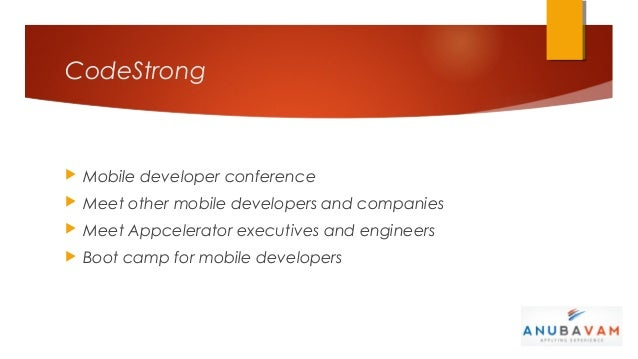CodeStrong   Mobile developer conference   Meet other mobile developers and companies   Meet Appcelerator executives an...